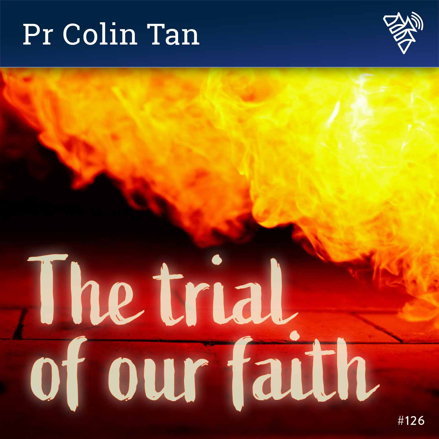 The trial of our faith