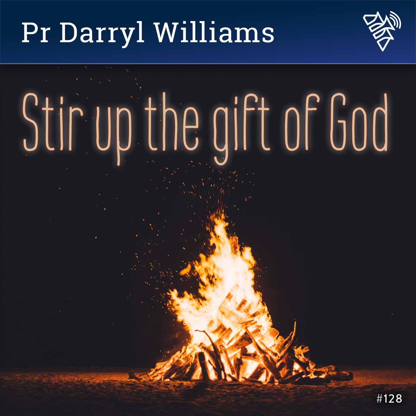 Stir up the gift of God