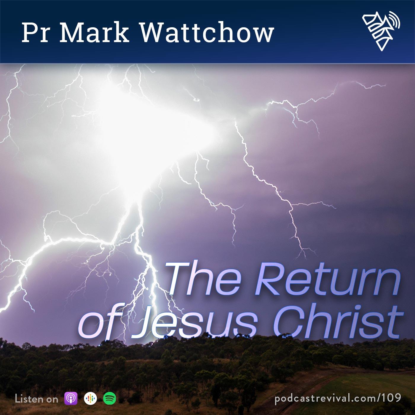 The return of Jesus Christ