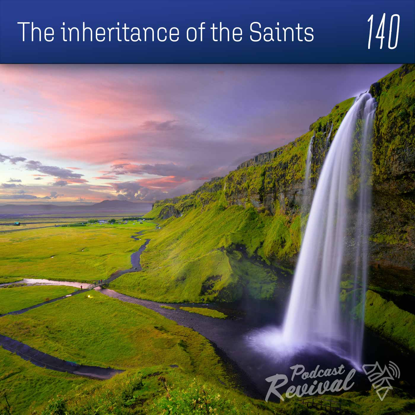 The inheritance of the Saints