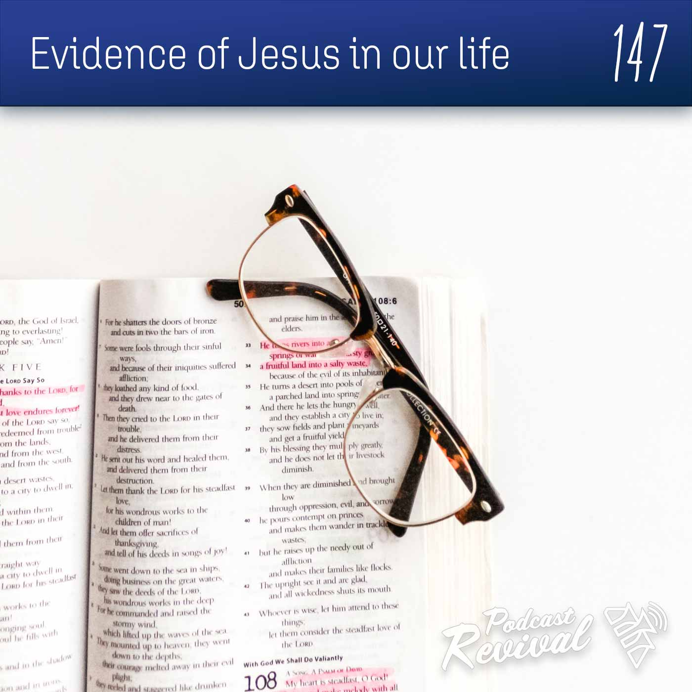 Evidence of Jesus in our life