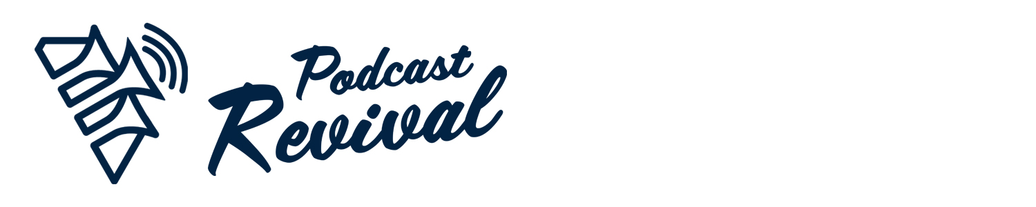 Podcast Revival Header